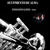 Sentimento de Alma (2020) by Fernando Lopez