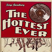 The Hottest Ever de Serge Gainsbourg