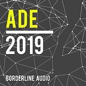 ADE 2019 de Various Artists