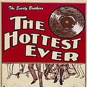 The Hottest Ever de The Everly Brothers