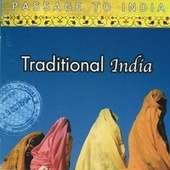 Passage to India: Traditional India von Various Artists