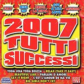 2007 Tutti Successi by Various Artists