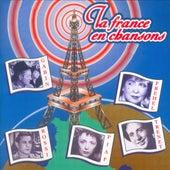La France en Chanson by Various Artists