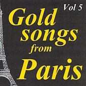 Gold songs from paris volume 5 de Various Artists