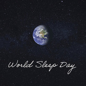 World Sleep Day by Various Artists