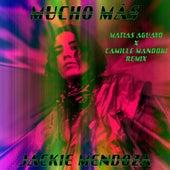 Mucho Más (Matias Aguayo X Camille Mandoki Remix) by Jackie Mendoza