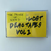 Lost Demo Tapes, Vol. 1 de The Prince of Weed
