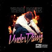 UnderDawg von YaBoi Bonez