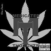 Medicated Thoughts by DreStreetz