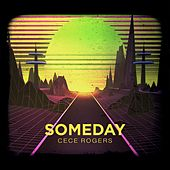 Someday by CeCe Rogers