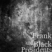 Presidents de Frank Black