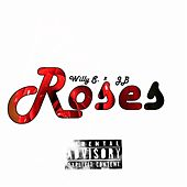 Roses by Willy S