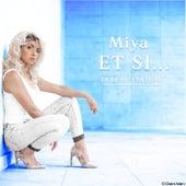 ET SI...(Deluxe Edition) de Miya