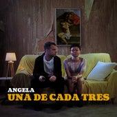 Una de Cada Tres de Angela