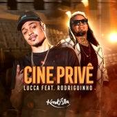 Cine Privê by Lucca