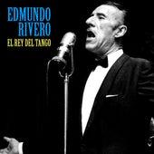 El Rey del Tango (Remastered) von Edmundo Rivero