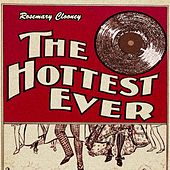 The Hottest Ever von Rosemary Clooney