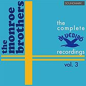The Monroe Brothers Complete RCA Victor Bluebird Recordings, Vol. 3 by Bill and Charlie Monroe The Monroe Brothers