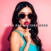 Fresh Pop Mixture 2020 de Various Artists