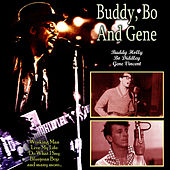 Buddy, Bo And Gene by Buddy Holly