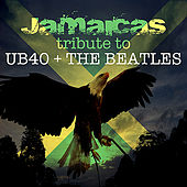Jamacia's Tribute to UB40 &The Beatles by Various Artists