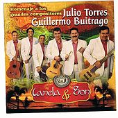 Homenaje A Los Grandes Compositores - Julio Torres & Guillermo Buitrago de Canela