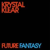 Future Fantasy de Krystal Klear