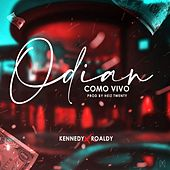 Odian Como Vivo by Kennedy