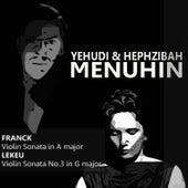 Franck: Violin Sonata in A Major - Lekeu: Violin Sonata No. 3 in G Major by Yehudi Menuhin