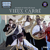 Vieux Carré (The French Quarter) - Sounds of New Orleans de Various Artists