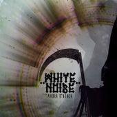 Ahora o Nunca de White Noise