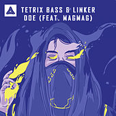 DOE by Tetrix Bass