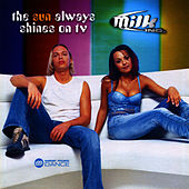 The Sun Always Shines on TV - EP by Milk, Inc.