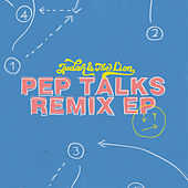 Pep Talks (Remix EP) de Judah & the Lion
