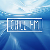 Chill FM de Various Artists