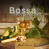 Bossa Nova Mood by Jack Bossa