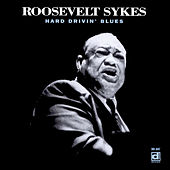 Hard Drivin' Blues by Roosevelt Sykes