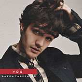 You by Aaron Carpenter