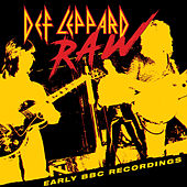 Raw - Early BBC Recordings de Def Leppard