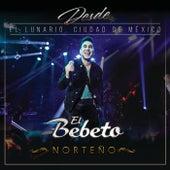 Desde El Lunario, Ciudad De México (En Vivo Desde El Lunario/Norteño) de El Bebeto