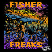 Freaks by Fisher