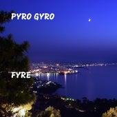 Fyre de Pyro Gyro