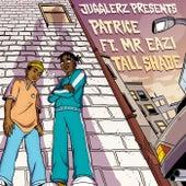 Tall Shade von Patrice