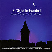A Night in Istanbul - Female Voices of the Middle East by Various Artists