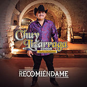 Recomiéndame by Chuy Lizárraga y Su Banda Tierra Sinaloense