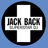 Superstar DJ by Jack Back
