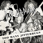 Too Many Jitterbugs - B-Sides and Rarities by Def Leppard