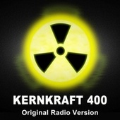 Kernkraft 400 (Original Radio Version) de EDM Blaster