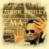 Ma de Mark Ashley