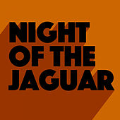Nights Of The Jaguar de Exit 11
